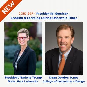 COID 297 taught by President Marlene Tromp and Dean Gordon Jones