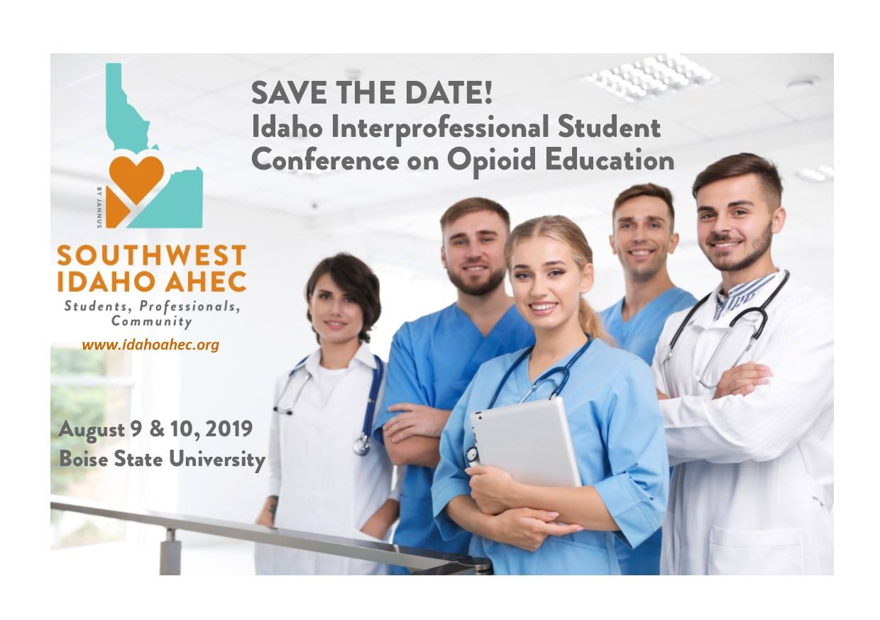 """Save the date photo announcemnet - reads """"Idaho professional Student Conference on Opioid Education"""" and features a stock image of students in scrubs"""