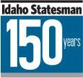Idaho Statesman - 150 Years